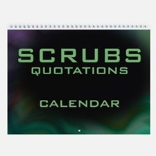 Scrubs TV Show Quotations Wall Calendar