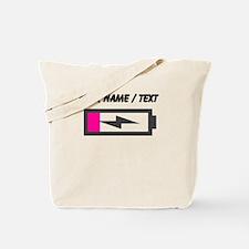 Custom Low Battery Tote Bag