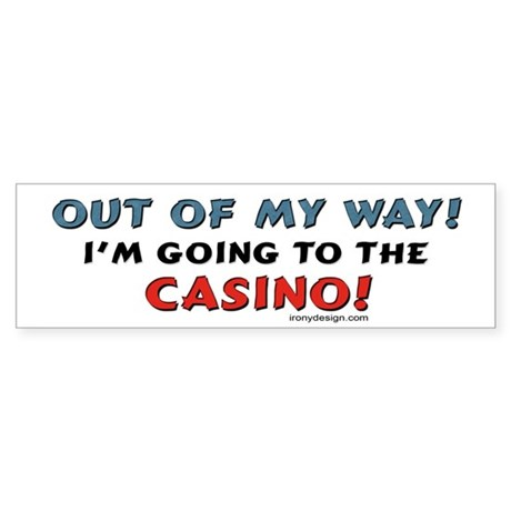 Out of my way! Bumper Sticker