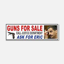 ERIC HOLDER GUN DEALER Car Magnet 10 X 3