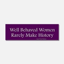 Unique Well behaved women seldom make history Car Magnet 10 x 3