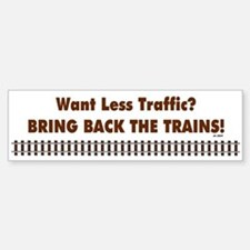 Bring Back Trains Bumper Bumper Bumper Sticker