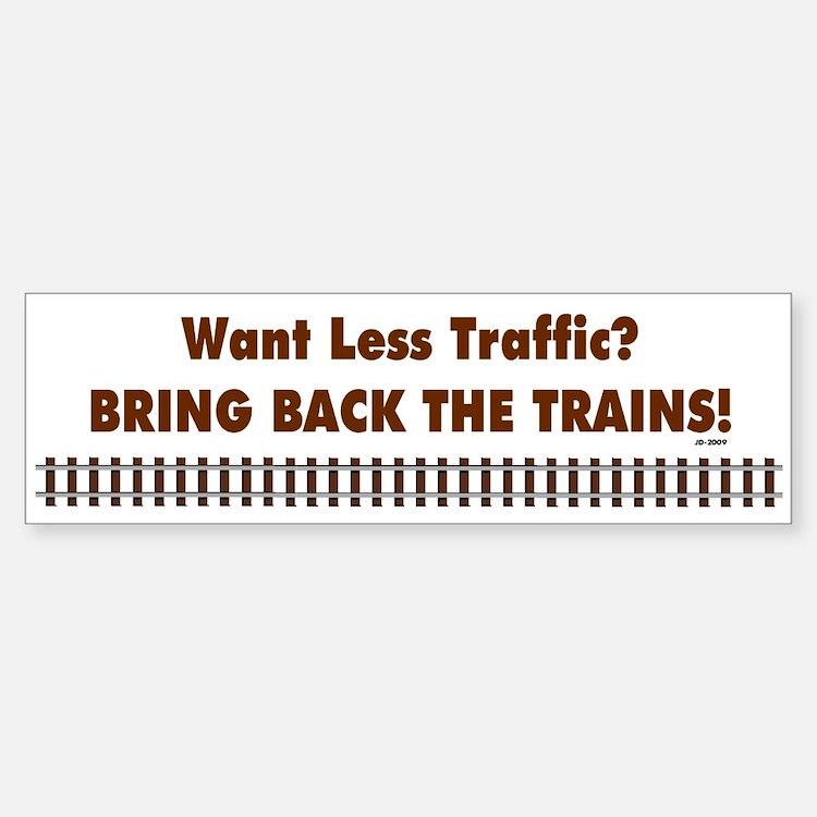 Bring Back Trains Bumper Bumper Bumper Sticker