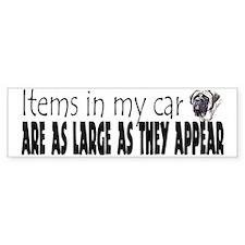 Items in my car - Mastiff Bumper Bumper Bumper Sticker
