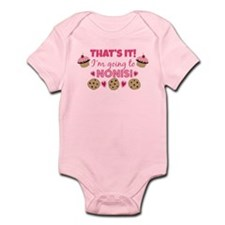 That's it! I'm going to Noni's! Onesie