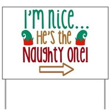 Im Nice Hes Naughty Elf Hat Yard Sign