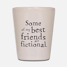 Fictional Friends Shot Glass