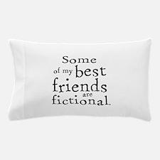 Fictional Friends Pillow Case