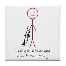 I Played a Trumpet Tile Coaster