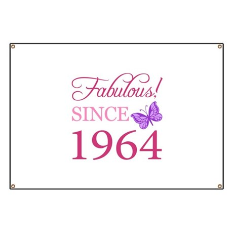 Fabulous Since 1964 Banner