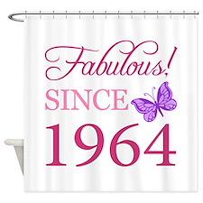 Fabulous Since 1964 Shower Curtain