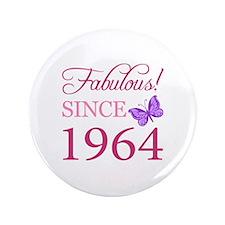 """Fabulous Since 1964 3.5"""" Button"""
