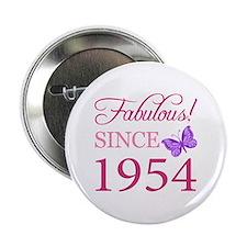 """Fabulous Since 1954 2.25"""" Button"""