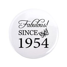 """Fabulous Since 1954 3.5"""" Button"""