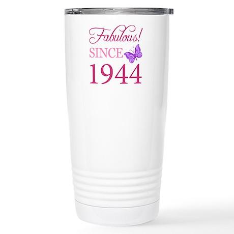 Fabulous Since 1944 Stainless Steel Travel Mug