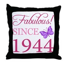 Fabulous Since 1944 Throw Pillow
