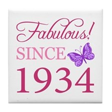 Fabulous Since 1934 Tile Coaster