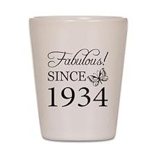 Fabulous Since 1934 Shot Glass