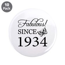 "Fabulous Since 1934 3.5"" Button (10 pack)"