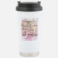 How great thou art Travel Mug