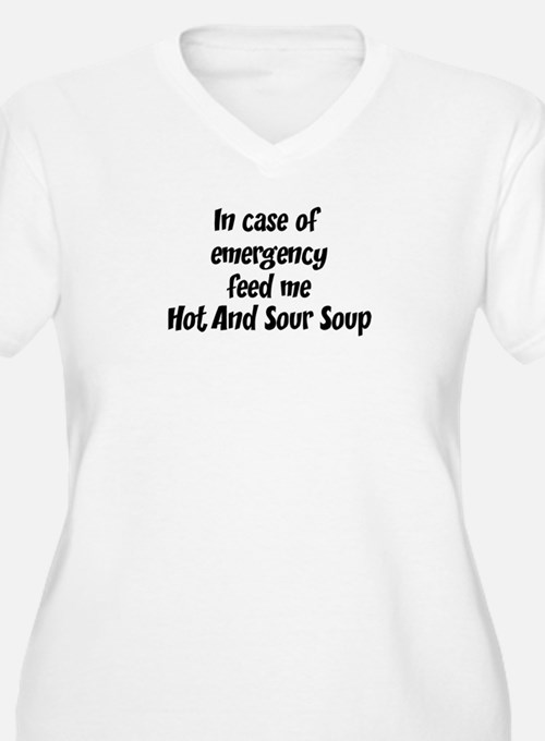Feed me Hot And Sour Soup T-Shirt