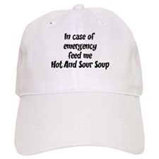Feed me Hot And Sour Soup Baseball Cap