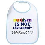 Autism is not a tragedy ! Bib