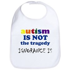 Autism is not a tragedy ! Bib