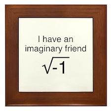 I Have An Imaginary Friend Framed Tile