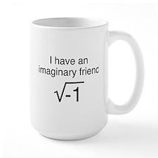 I Have An Imaginary Friend Mug