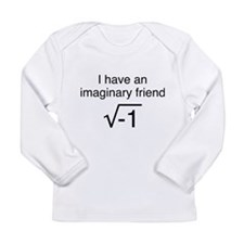 I Have An Imaginary Friend Long Sleeve Infant T-Sh