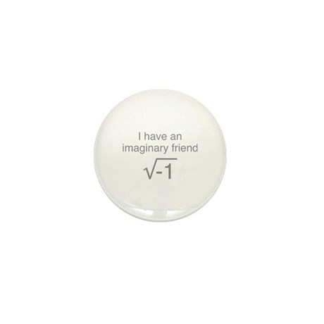 I Have An Imaginary Friend Mini Button (10 pack)