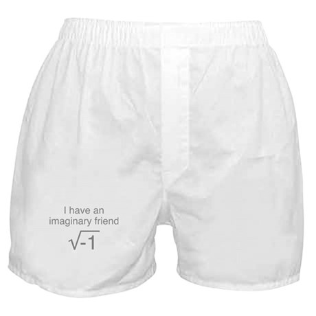 I Have An Imaginary Friend Boxer Shorts