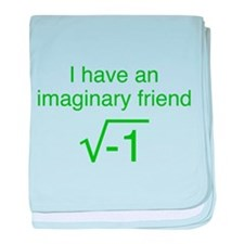 I Have An Imaginary Friend baby blanket