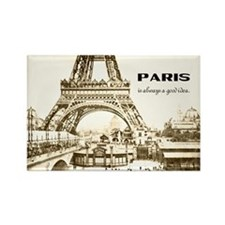 Paris Is Always A Good Idea Rectangle Magnet