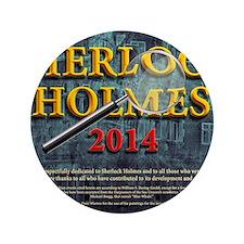 "Sherlock Holmes 2014 calendar 3.5"" Button"