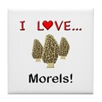 I Love Morels Tile Coaster