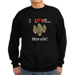 I Love Morels Sweatshirt (dark)