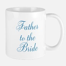 Father to the Bride Mugs