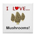I Love Mushrooms Tile Coaster