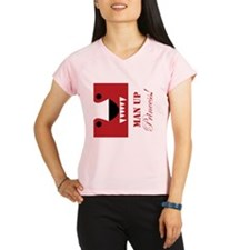Man Up Princess Buffer Performance Dry T-Shirt