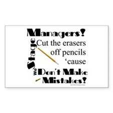 Stage Managers Do Not Make Mistakes for light prod