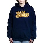 excellent3.png Hooded Sweatshirt