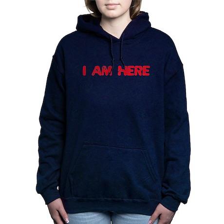IAMHERE.png Hooded Sweatshirt