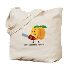 Don't Upset The Apricot Tote Bag