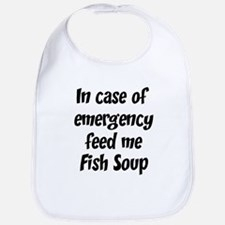 Feed me Fish Soup Bib