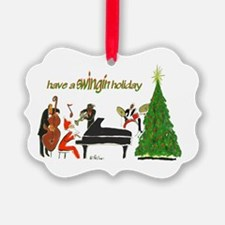 Have A Swingin Holiday Ornament