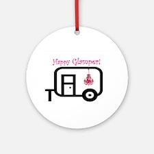 Happy Glamper! Ornament (Round)