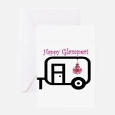 Happy Glamper! Greeting Cards