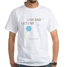 Live and Let Live Shirt